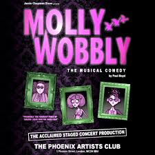 Molly Wobbly Phoenix Arts Club Review