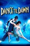 Dance Til Dawn 100x150