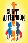 Sunny Afternoon-Encore-100x150px