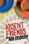 absent friends