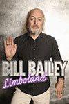 Bill Bailey Limboland 100x150