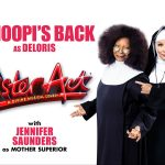 Whoopi Golderb and Jennifer Saunders in Sister Act the Musical at the Eventim Apollo