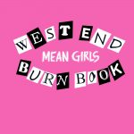 West End Burn Book