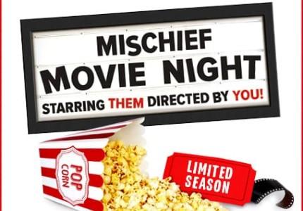 Mischief Movie Night tickets